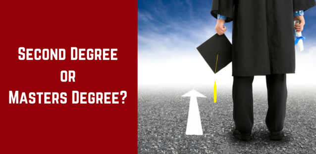 Second Degree Vs Master S Degree Which Is The Best Career Choice
